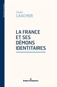 La France et ses démons identitaires