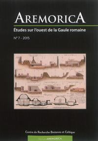Aremorica : études sur l'ouest de la Gaule romaine. n° 7,
