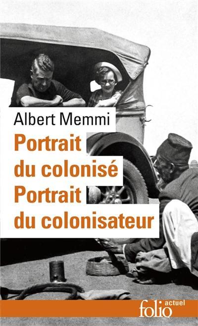 Portrait du colonisé; Précédé de Portrait du colonisateur