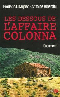 Les dessous de l'affaire Colonna