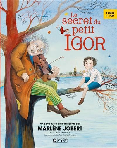 Le secret du petit Igor