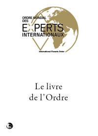 L'Ordre des experts internationaux