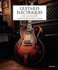 Guitares électriques de légende