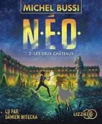 NEO. Volume 2, Les deux châteaux