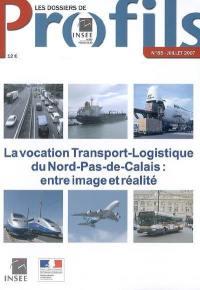 La vocation transport-logistique du Nord-Pas-de-Calais
