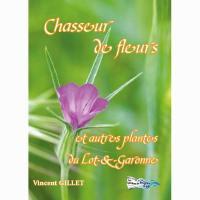 Chasseur de fleurs et autres plantes du Lot-et-Garonne
