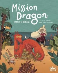Mission dragon, Trésor à bâbord