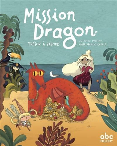 Mission dragon, Trésor à bâbord