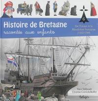 Histoire de Bretagne. Volume 6, De l'union à la Révolution française (1532-1789)