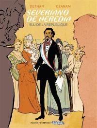 Severiano de Heredia : élu de la République