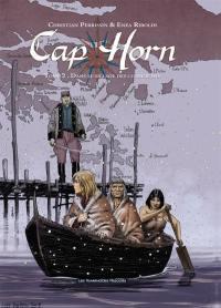 Cap Horn. Volume 2, Dans le sillage des cormorans