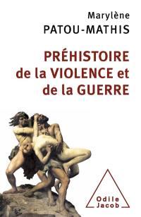 Préhistoire de la violence et de la guerre