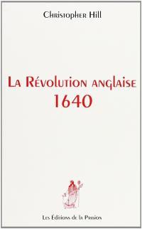 La Révolution anglaise, 1640