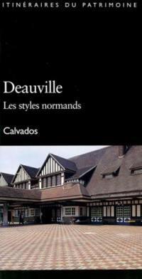 Deauville, les styles normands