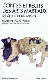 Contes et récits des arts martiaux de Chine et du Japon