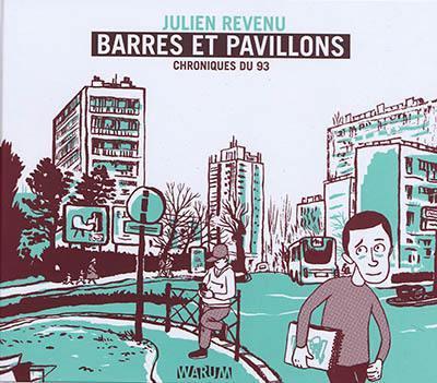 Barres et pavillons : chroniques du 93