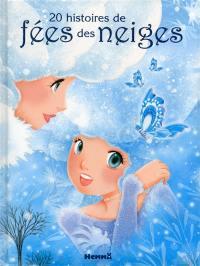 20 histoires de fées des neiges