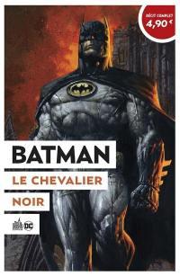 Batman, le chevalier noir. Volume 1,