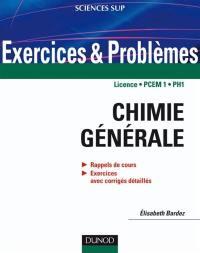 Exercices et problèmes de chimie générale, licence, PCEM 1 PH 1