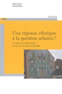 Une réponse ethnique à la question urbaine ?
