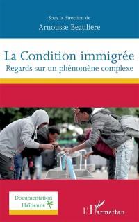 La condition immigrée