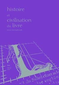 Histoire et civilisation du livre. n° 16, Où va l'histoire du livre ?