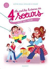 Les petites histoires des 4 soeurs, Même pas peur
