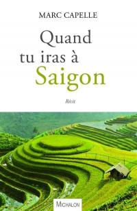 Quand tu iras à Saigon