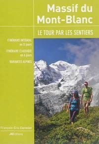 Massif du Mont-Blanc, le tour par les sentiers