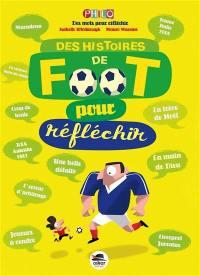 Des histoires de foot pour réféchir