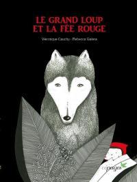 Le grand loup et la fée rouge