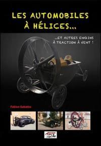 Les automobiles à hélices...