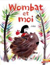 Wombat et moi