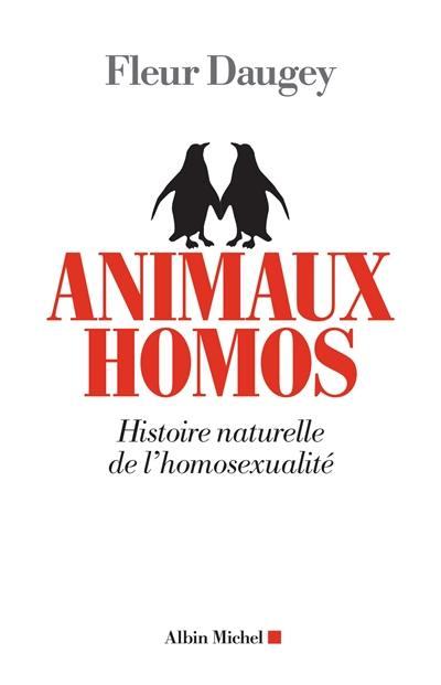 Animaux homos : histoire naturelle de l'homosexualité