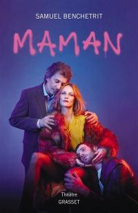 Maman : théâtre