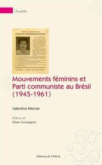 Mouvements féminins et Parti communiste au Brésil (1945-1961)