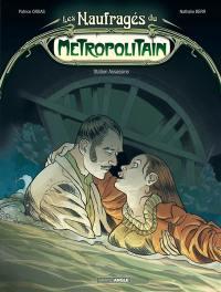 Les naufragés du métropolitain. Volume 2, Station Assassins