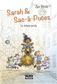 Sarah et Sac-à-puces. Volume 2, Le temps perdu