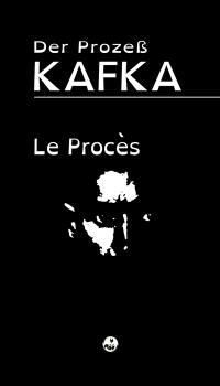 Le procès = Der Prozess