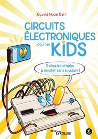 Circuits électroniques pour les kids