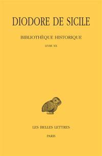 Bibliothèque historique. Volume 15, Livre XX