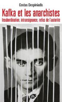 Kafka et les anarchistes