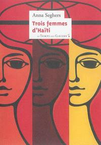 Trois femmes d'Haïti