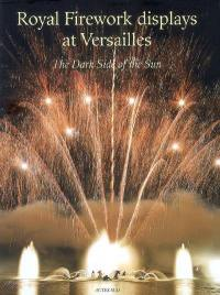 Royal firework displays at Versailles