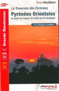 La traversée des Pyrénées, Pyrénées-Orientales et tours du Capcir, du Carlit et de Cerdagne