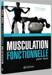 Musculation fonctionnelle pour tous