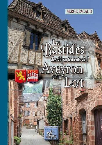 Les bastides des départements de l'Aveyron et du Lot