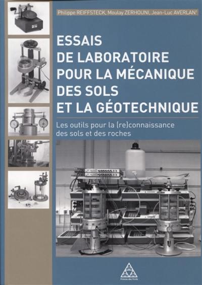 Essais de laboratoire pour la mécanique des sols et la géotechnique