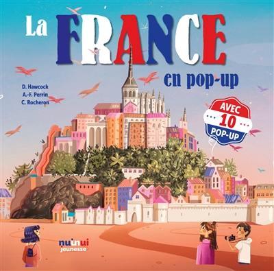 La France en pop-up : avec 10 pop-up