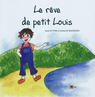 Le rêve de petit Louis